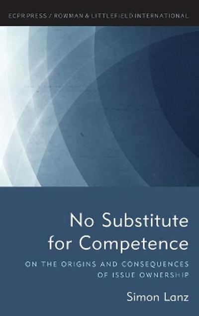 No Substitute for Competence - Simon Lanz