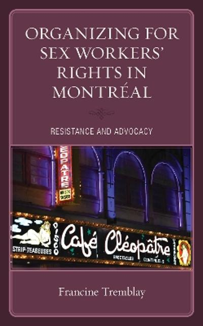 Organizing for Sex Workers' Rights in Montreal - Francine Tremblay