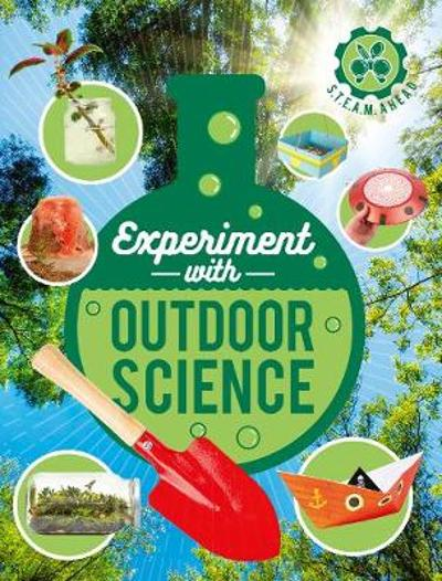 Experiment with Outdoor Science - Nick Arnold