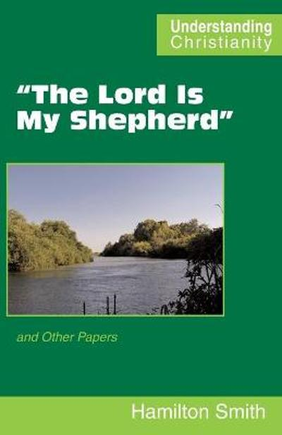 """The Lord Is My Shepherd"" - Hamilton Smith"