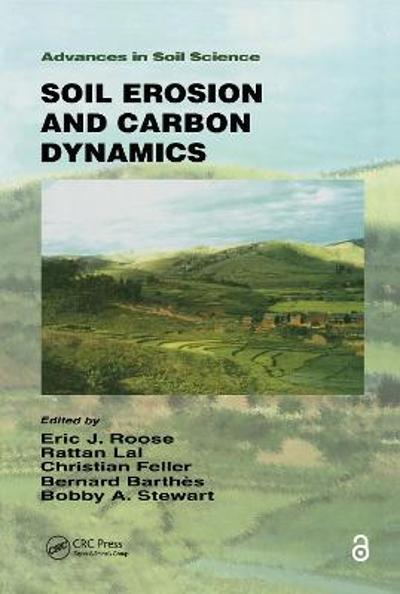 Soil Erosion and Carbon Dynamics - Eric J. Roose