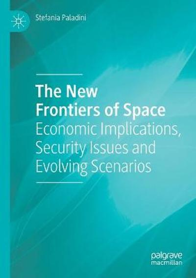 The New Frontiers of Space - Stefania Paladini