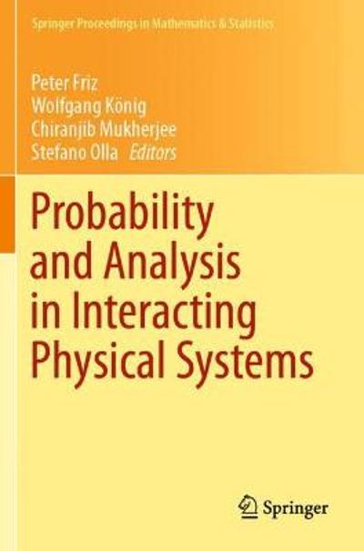 Probability and Analysis in Interacting Physical Systems - Peter Friz