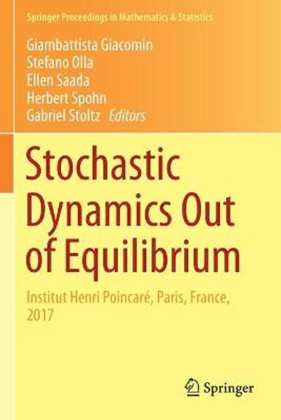 Stochastic Dynamics Out of Equilibrium - Giambattista Giacomin