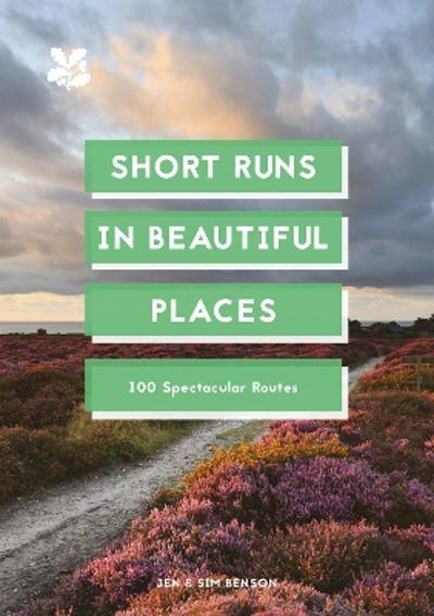 Short Runs in Beautiful Places - Jen and Sim Benson