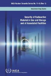 Security of Radioactive Material in Use and Storage and of Associated Facilities - IAEA