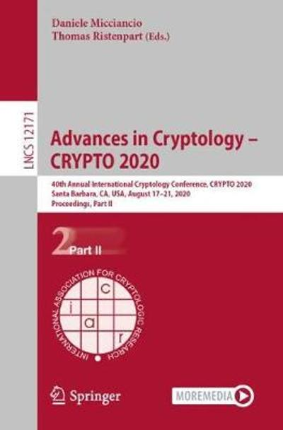 Advances in Cryptology - CRYPTO 2020 - Daniele Micciancio