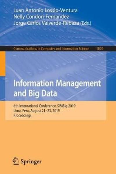 Information Management and Big Data - Juan Antonio Lossio-Ventura