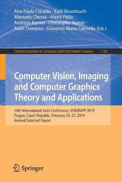 Computer Vision, Imaging and Computer Graphics Theory and Applications - Ana Paula Claudio