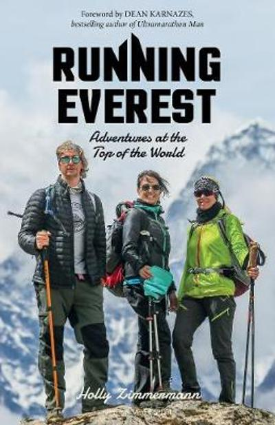 Running Everest - Holly Zimmermann