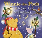 Winnie-the-Pooh: a Song for Christmas - Egmont Publishing UK