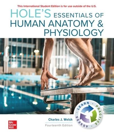 ISE Hole's Essentials of Human Anatomy & Physiology - Charles Welsh