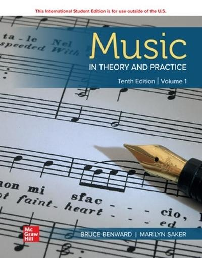 ISE Music in Theory and Practice Volume 1 - Bruce Benward