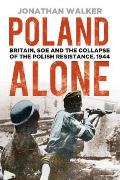 Poland Alone - Jonathan Walker