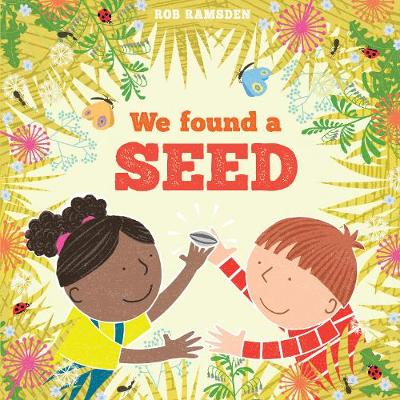 We Found a Seed - Rob Ramsden