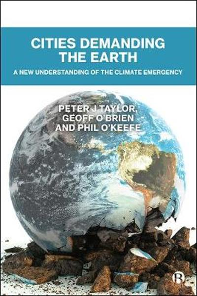 Cities Demanding the Earth - Peter Taylor