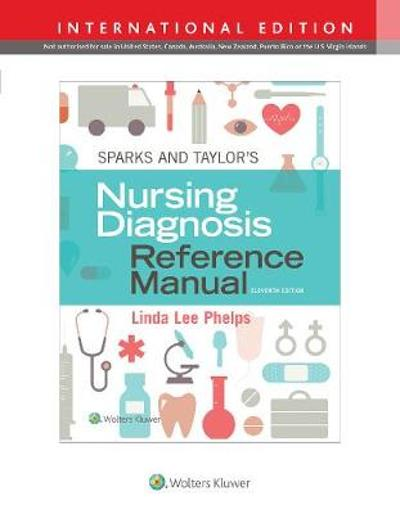 Sparks & Taylor's Nursing Diagnosis Reference Manual - Linda Phelps