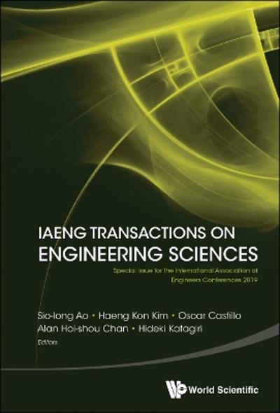 Iaeng Transactions On Engineering Sciences: Special Issue For The International Association Of Engineers Conferences 2019 - Sio-iong Ao