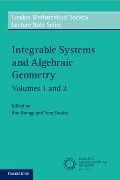 Integrable Systems and Algebraic Geometry 2 Volume Paperback Set - Ron Donagi