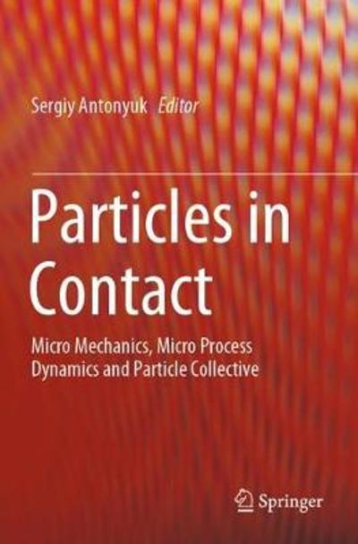 Particles in Contact - Sergiy Antonyuk