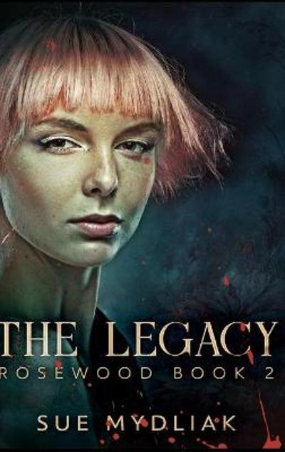 The Legacy - Sue Mydliak