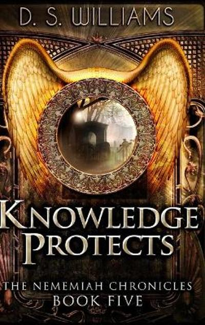 Knowledge Protects - Ds Williams