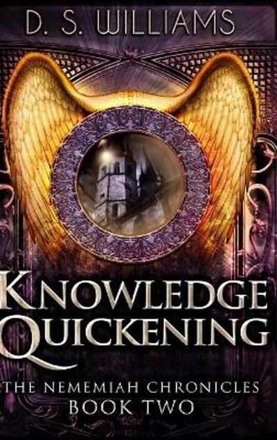 Knowledge Quickening - Ds Williams