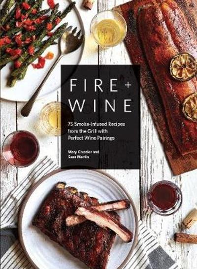 Fire & Wine - Mary Cressler