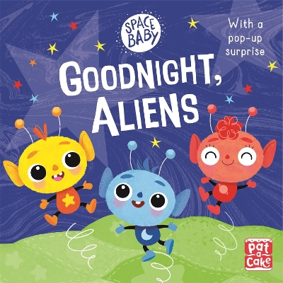 Space Baby: Goodnight, Aliens! - Pat-a-Cake