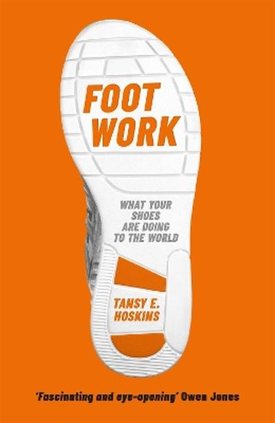 Foot Work - Tansy E. Hoskins