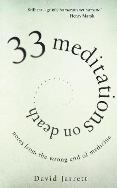 33 Meditations on Death - David Jarrett