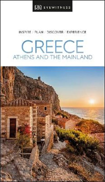 DK Eyewitness Greece, Athens and the Mainland - DK Eyewitness