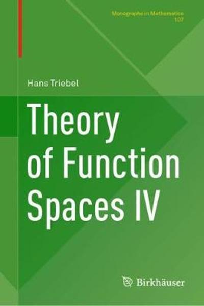 Theory of Function Spaces IV - Hans Triebel