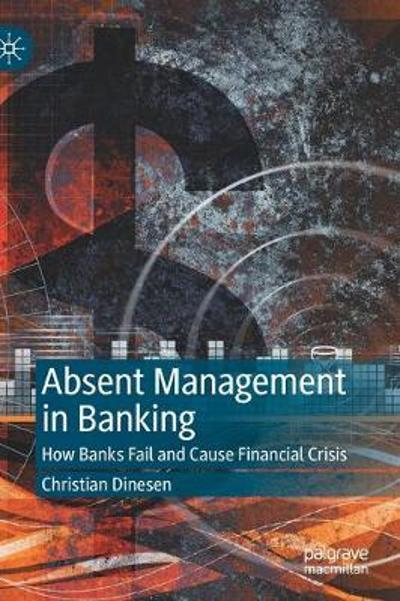 Absent Management in Banking - Christian Dinesen