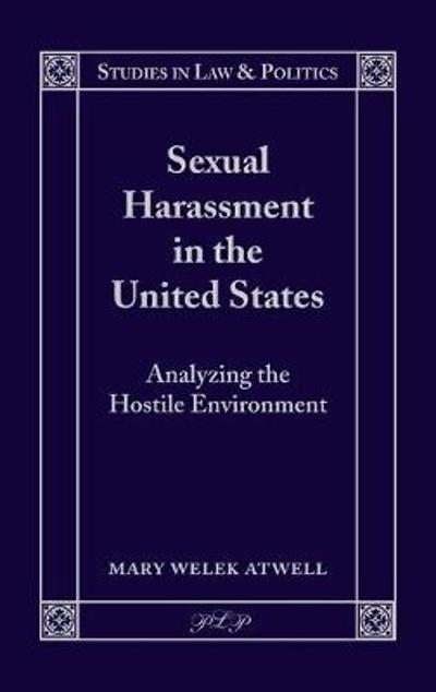 Sexual Harassment in the United States - Mary Welek Atwell