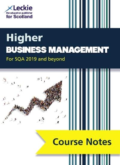 Higher Business Management Course Notes (second edition) - Lee Coutts
