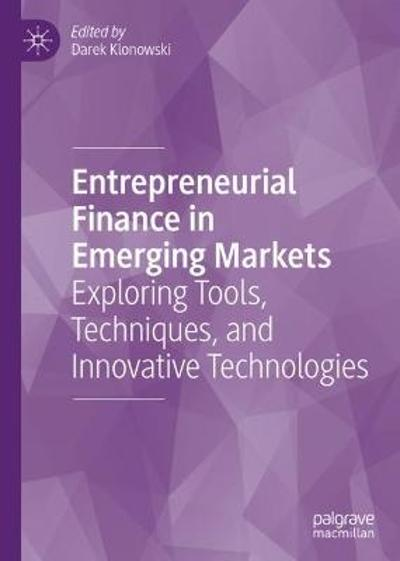 Entrepreneurial Finance in Emerging Markets - Darek Klonowski