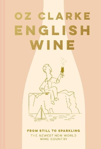 English Wine - Oz Clarke