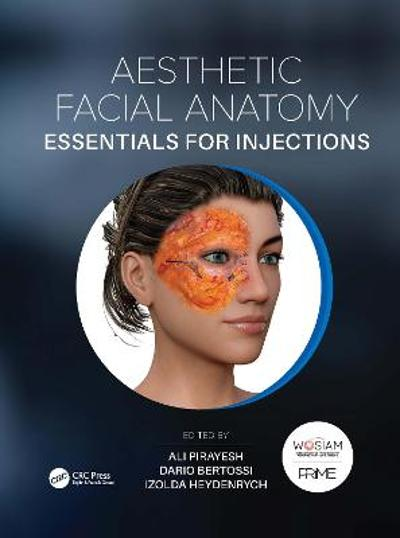 Aesthetic Facial Anatomy Essentials for Injections - Ali Pirayesh