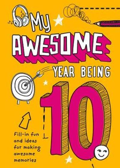 My Awesome Year being 10 - Kia Marie Hunt