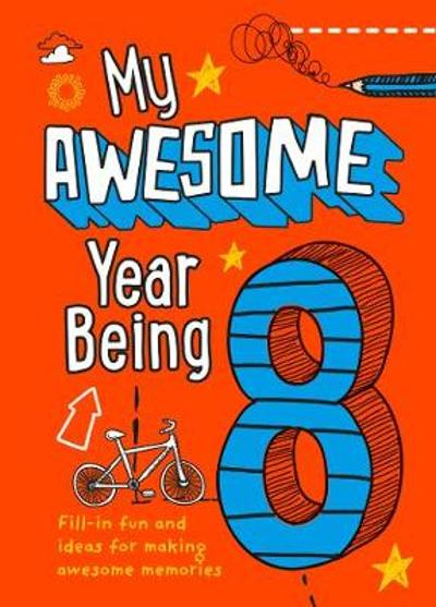 My Awesome Year being 8 - Kia Marie Hunt