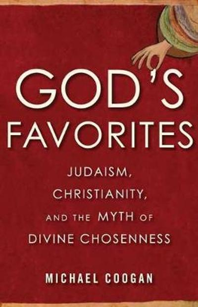 God's Favorites - Michael Coogan
