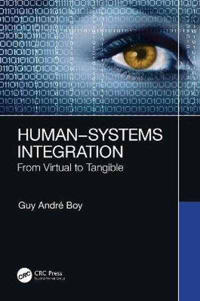 Human-Systems Integration - Guy Andre Boy