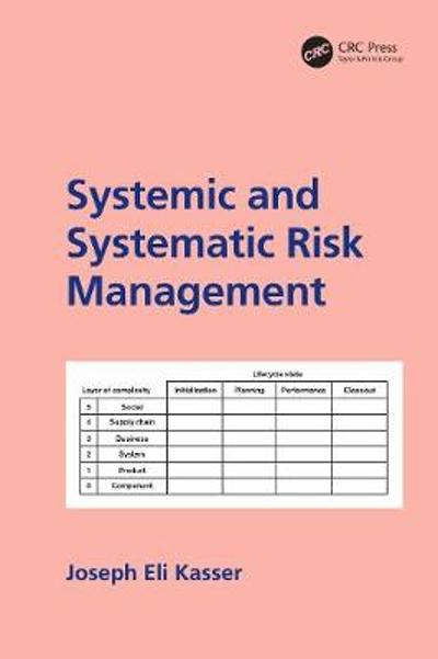 Systemic and Systematic Risk Management - Joseph E. Kasser