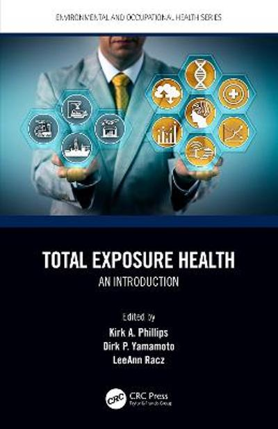 Total Exposure Health - Kirk A. Phillips