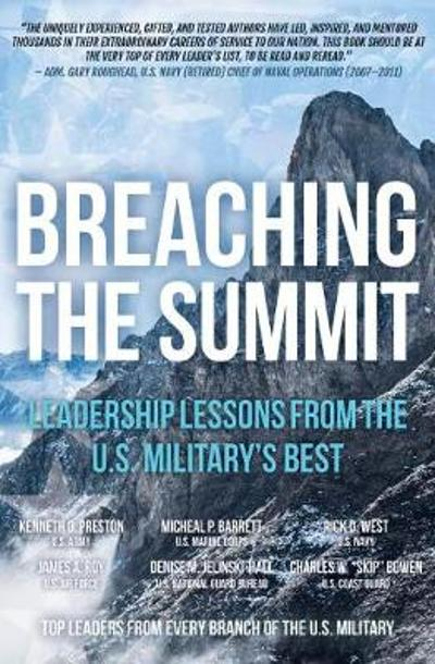 Breaching the Summit - Kenneth O. Preston