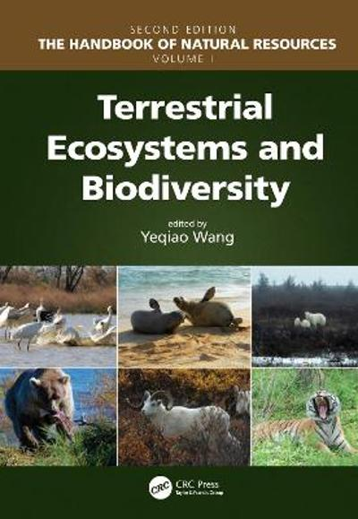 Terrestrial Ecosystems and Biodiversity - Yeqiao Wang