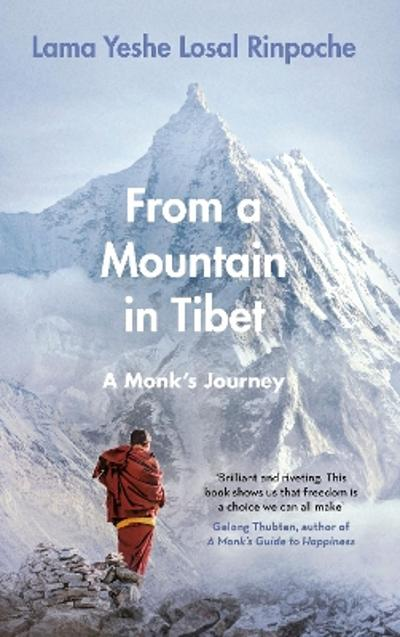 From a Mountain In Tibet - Lama Yeshe Losal Rinpoche