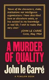 A Murder of Quality - John Le Carre