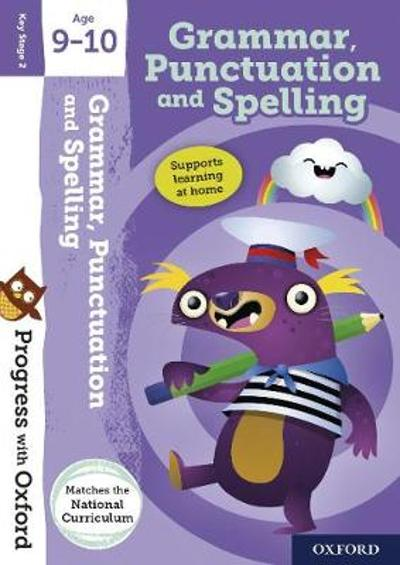 Progress with Oxford:: Grammar, Punctuation and Spelling Age 9-10 - Eileen Jones